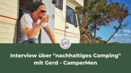 Wieviel Spaß darf nachhaltiges Camping machen? - Mit Gerd Blank von CamperMen