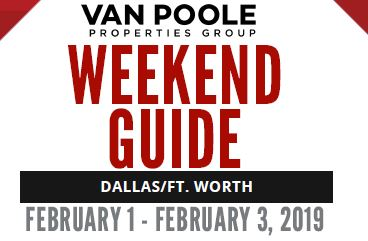 2.1.19 – 2.3.19 Dallas Ft. Worth Weekend Guide