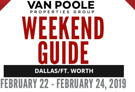2.22.19 – 2.24.19 Dallas Ft. Worth Weekend Guide