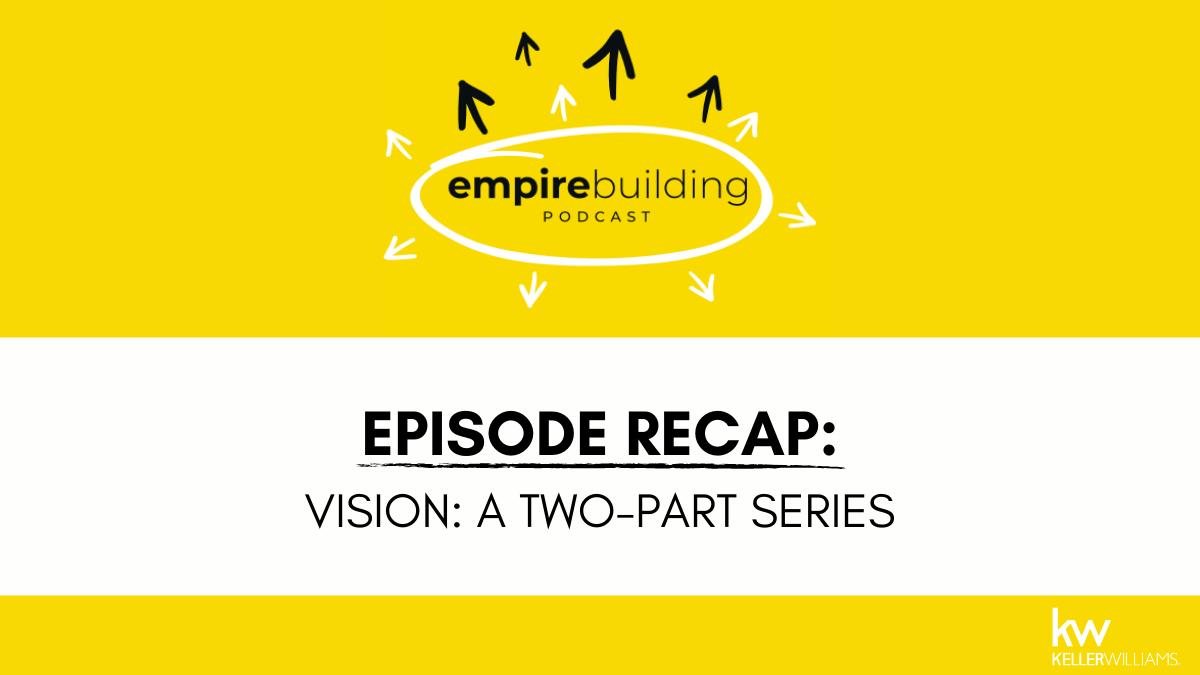 Empire Building Episode Recap: Vision: A Two-Part Series