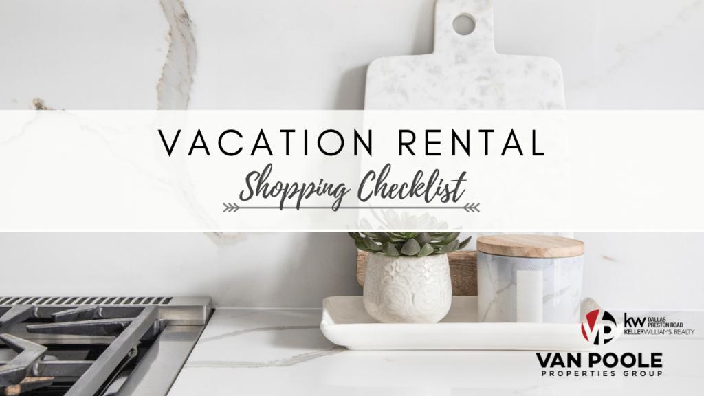 Vacation Rental Shopping Checklist