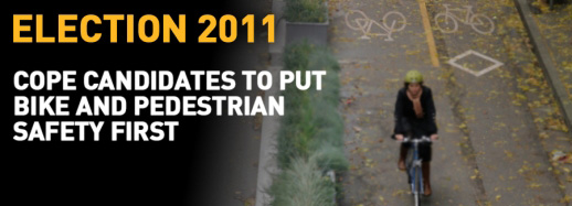 ELECTION 2011: COPE'S BIKE AND PEDESTRIAN SAFETY POLICY