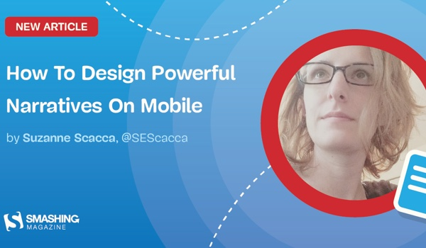 How To Design Powerful Narratives On Mobile