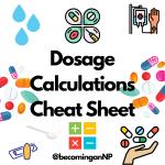 Dosage Calculation Cheat Sheet