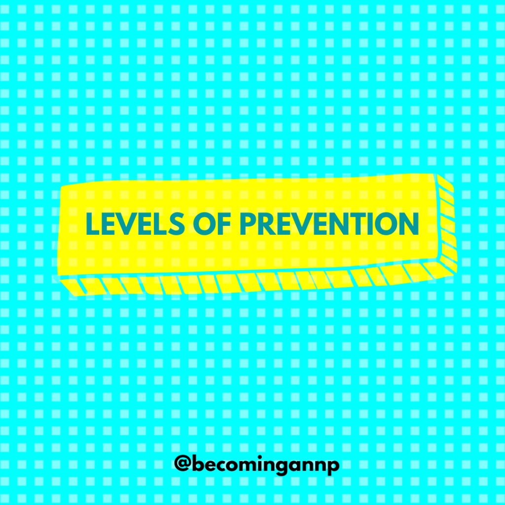 3 Levels of Prevention Cheat Sheet