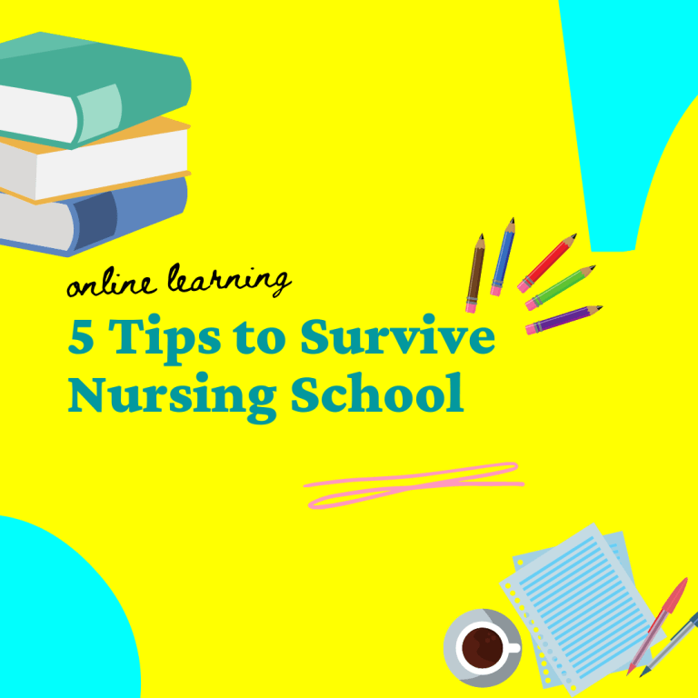 BLOG 5 Tips to Survive Nursing School