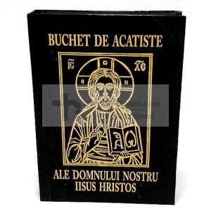 Buchet de Acatiste ale Domnului nostru Iisus Hristos