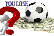 Vì sao chơi cá cược bóng đá dễ thua?