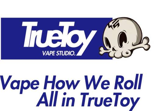 truetoy vape studio vape how we roll all in true toy