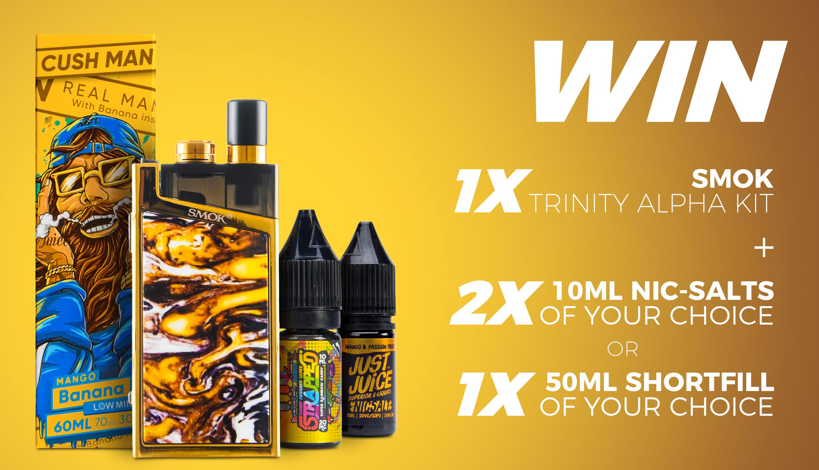 Win a Smok Trinity Alpha Pod Kit plus E-liquids
