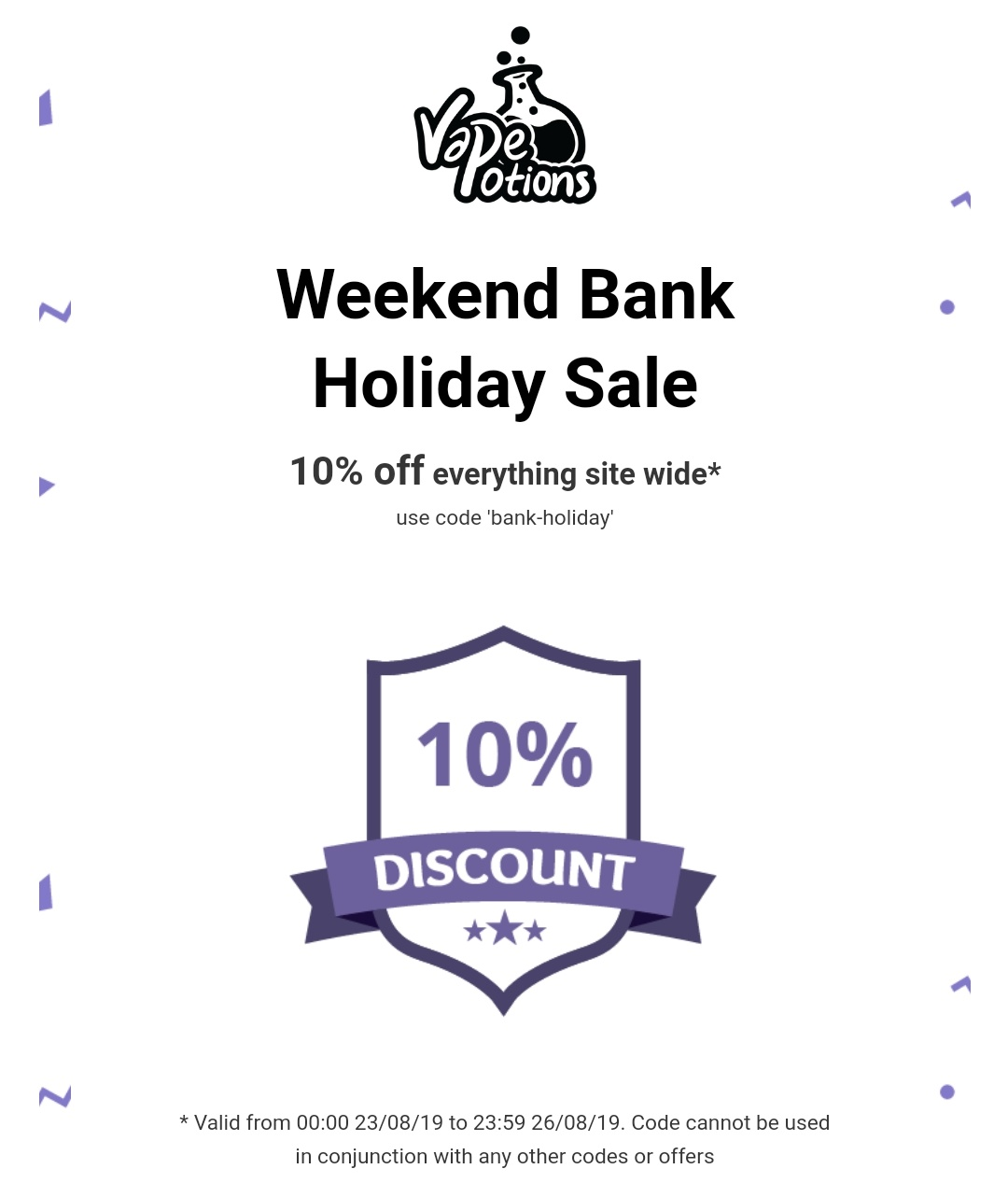 10% off everything site wide at Vape Potions
