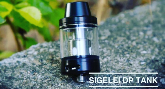 Sigelei DP tank - expensive and no ...