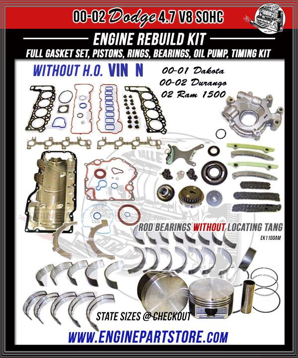 00-02 Dodge 4.7 engine rebuild kit-VIN N without HO.