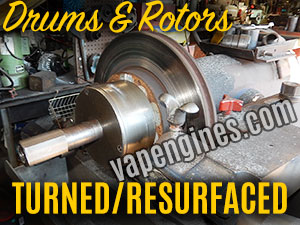 Brake Drums and Rotors Turned Resurfaced