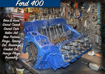 Ford 400 Engine Rebuild Machine Shop