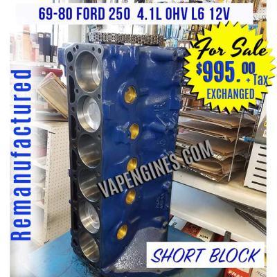 Remanufactured 69-80 Ford 250 L6 Short Block Engine for Sale