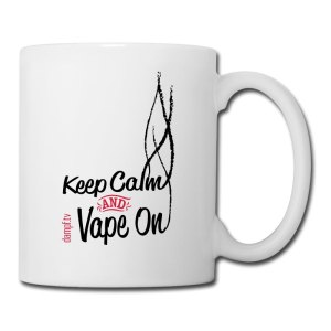 Keep Calm and Vape On - Kaffeetasse