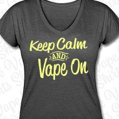 Keep Calm and Vape On - Damen T-SHirt