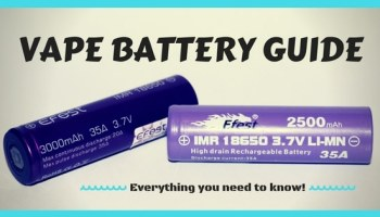 Best 18650 Batteries for Vaping | What Batteries Should You Buy?