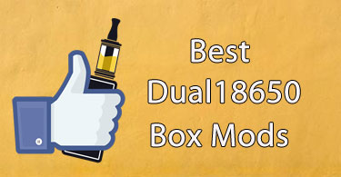 best dual 18650 mods