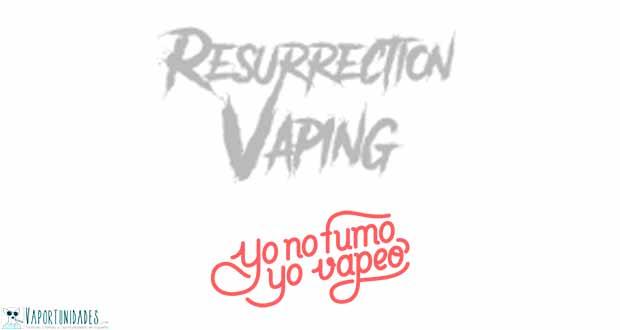 Resurrection Vaping - En YoNoFumoYoVapeo