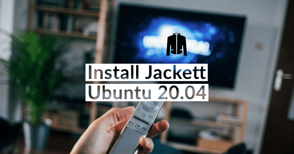 How to Install Jackett on Ubuntu 20.04