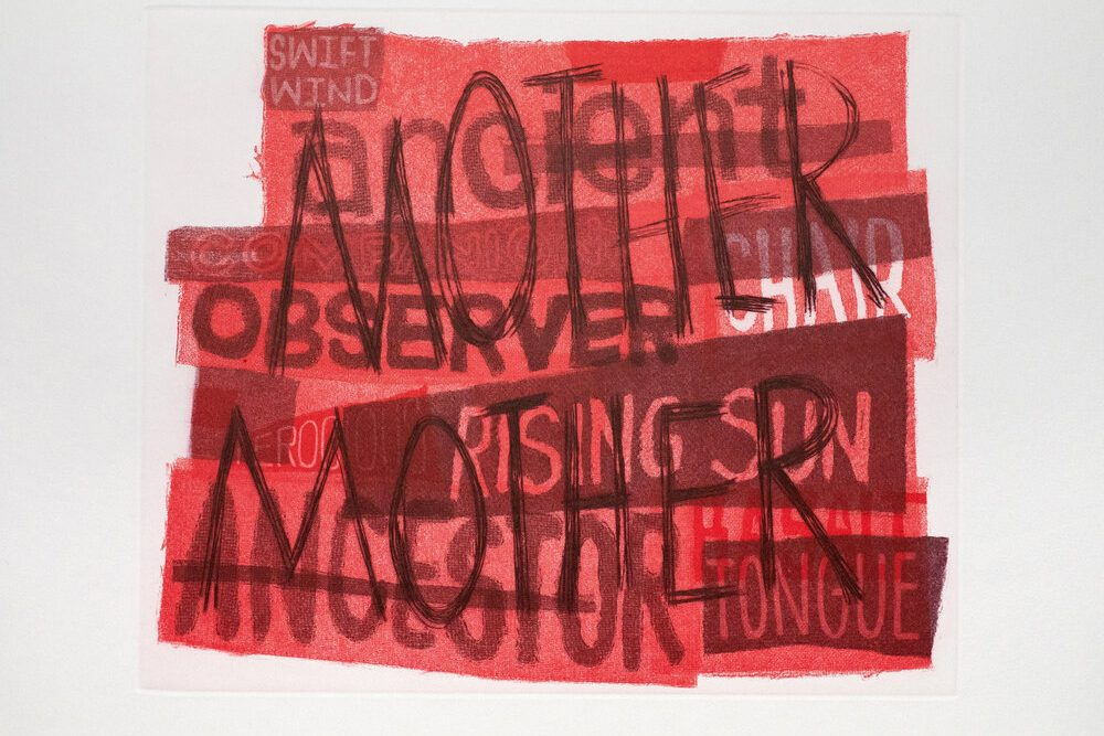 "Many rough-edged, semi-transparent red rectangles layered over each other. They all have writing on them, such as ""ancient"" ""observer"" ""chair"" ""rising sun"" ""ancestor,"" and ""tongue."" Over all the other words and layers, the word ""MOTHER"" is written twice in large scratchy black letters."