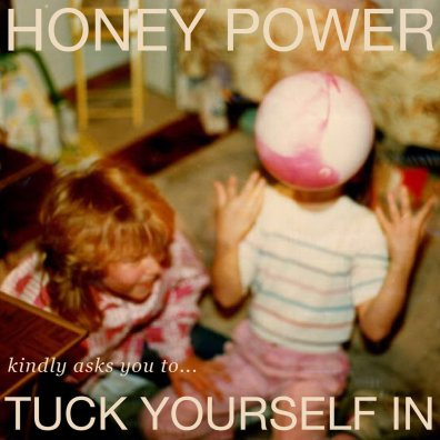 honey power tuck yourself in cover art