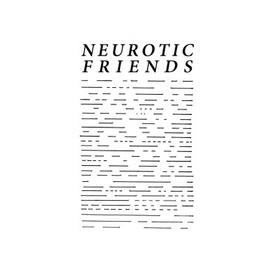 Neurotic Friends - s/t
