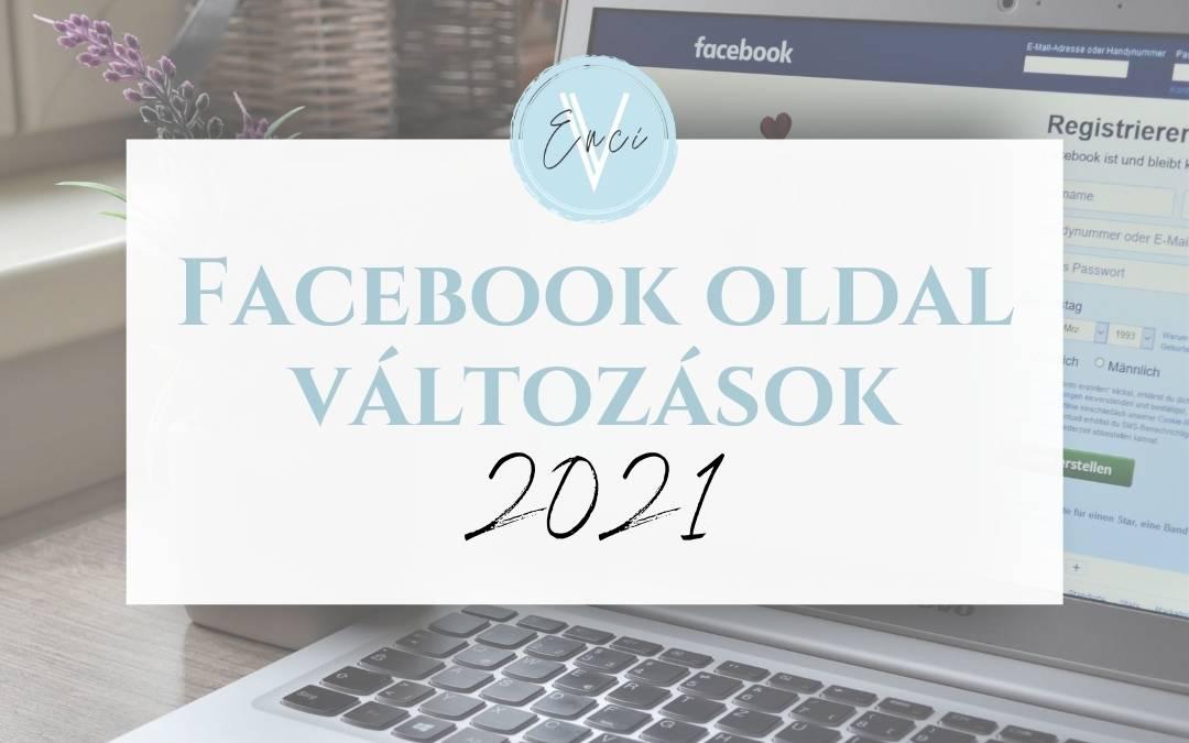 Blog-Jelentos-valtozasok-a-Facebook-oldalakon–2021-januar