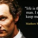 Matthew McConaughey Motivation