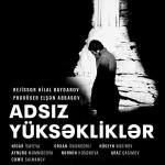 """""""Adsız Yüksəkliklər""""ə bilet satışı başlayıb"""