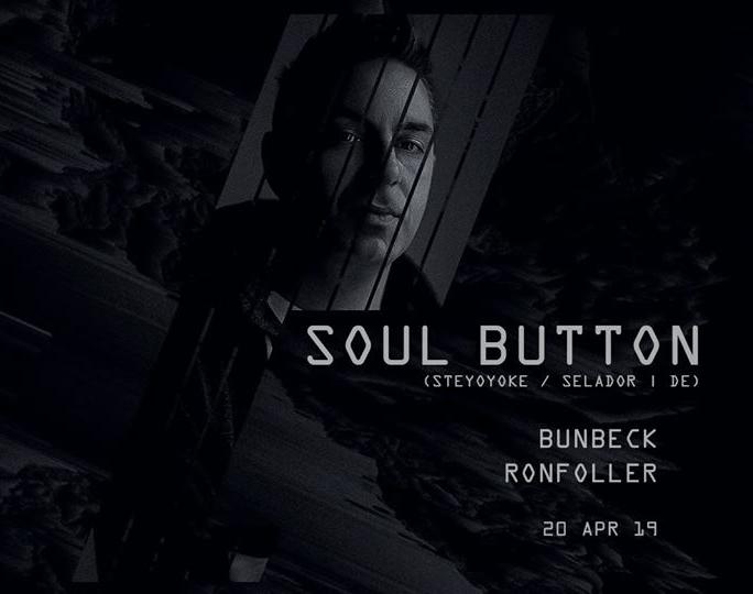 Soul Button – 20 Aprel