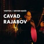 Şəhər Uşağı - Cavad Rəcəbov