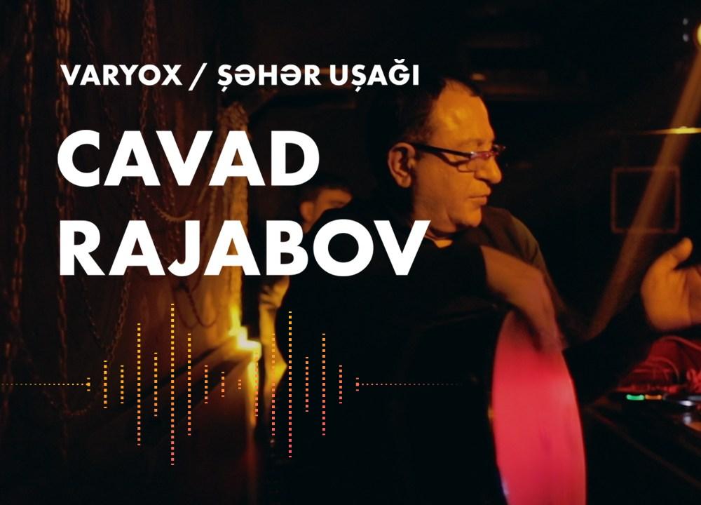 Şəhər Uşağı – Cavad Rəcəbov
