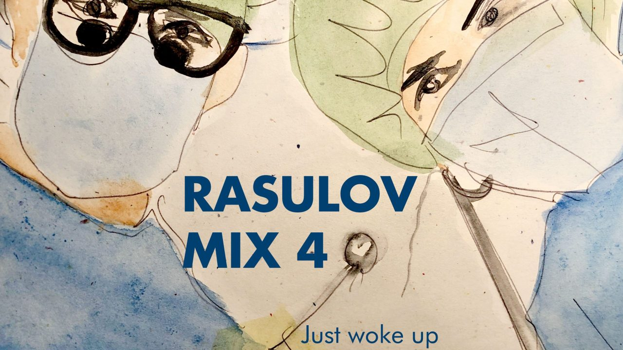 Rasulov – Mix #4