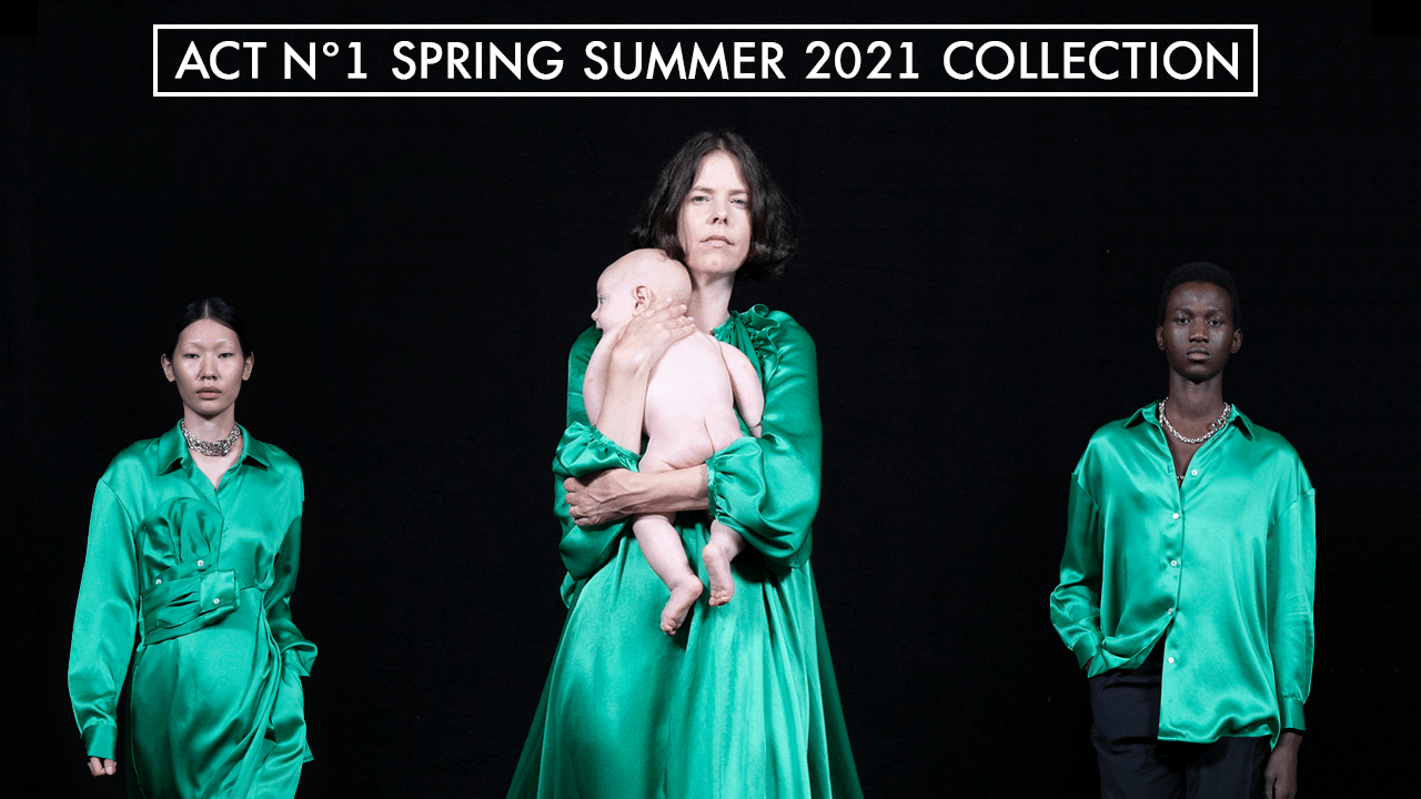 ACT N°1 Spring Summer Collection 2021