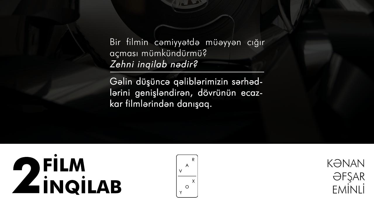 """Bütün """"ayıb şeylər"""" filmlərdə olurmuş… İki film, iki inqilab"""