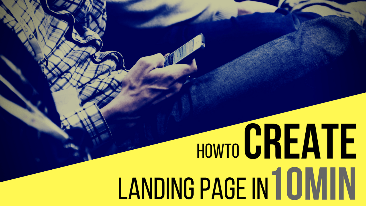 Create Landing Pages in 10 Minutes