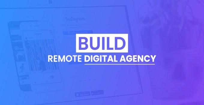 build remote digital agency