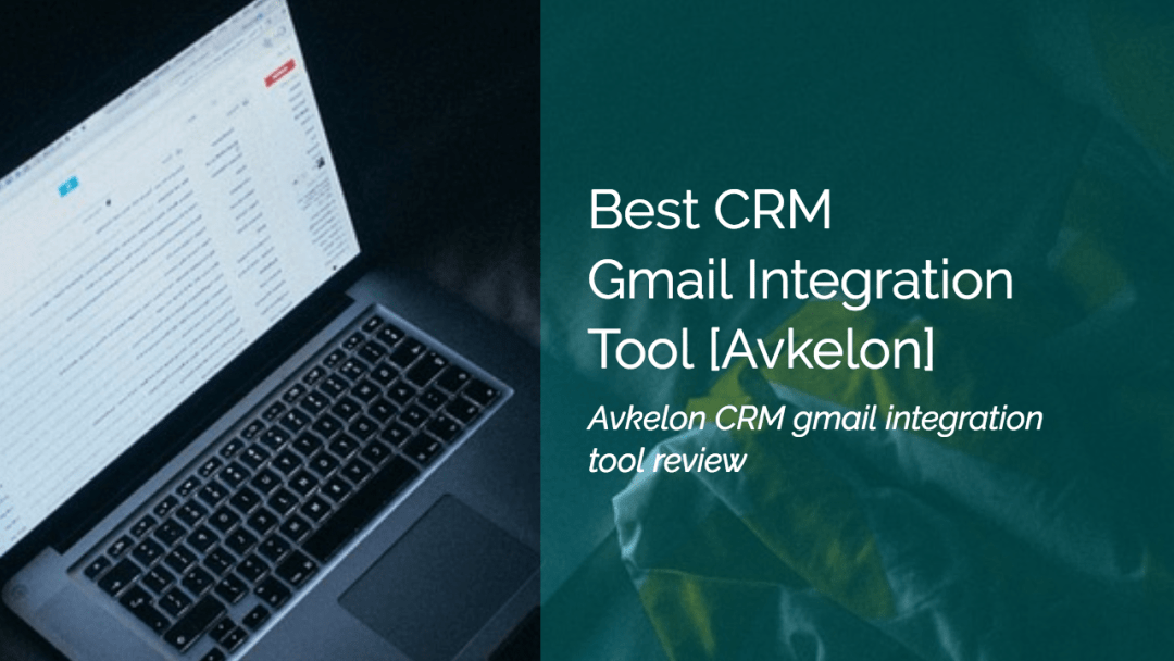 crm gmail integration tool