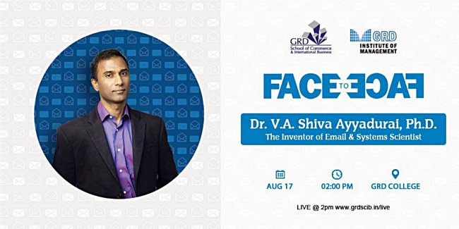 Dr. V.A. Shiva Ayyadurai Inventor Of Email And Systems Scientist Face To Face At GRD Institute Of Management