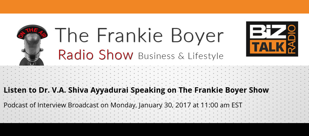 Listen To Dr. V.A. Shiva Ayyadurai On The Frankie Boyer Show