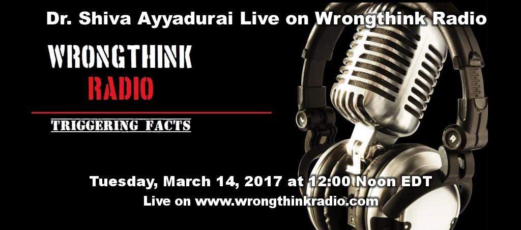 Shiva Ayyadurai Interviewed On Wrongthink Radio