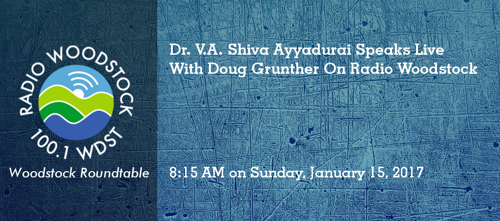 Dr. V.A. Shiva Ayyadurai Live On Woodstock Roundtable With Doug Grunther