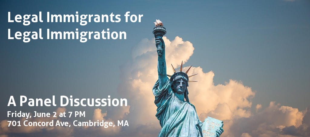 Legal Immigrants For Legal Immigration – A Panel Discussion