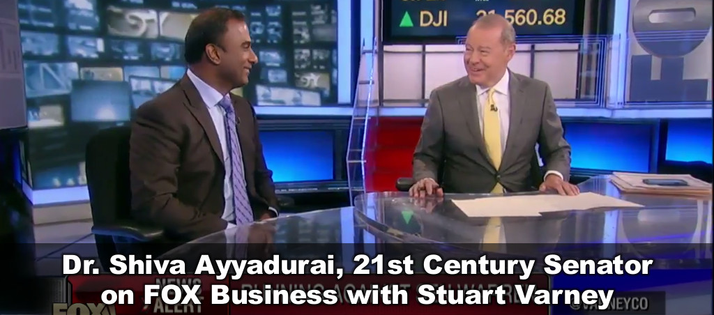 Dr. Shiva Ayyadurai, 21st Century Senator On FOX Business With Stuart Varney