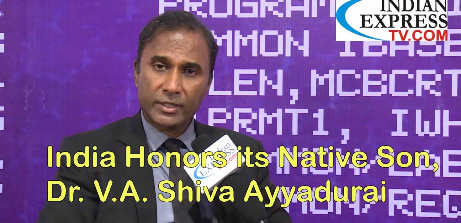 India Honors Its Native Son, Dr. V.A. Shiva Ayyadurai