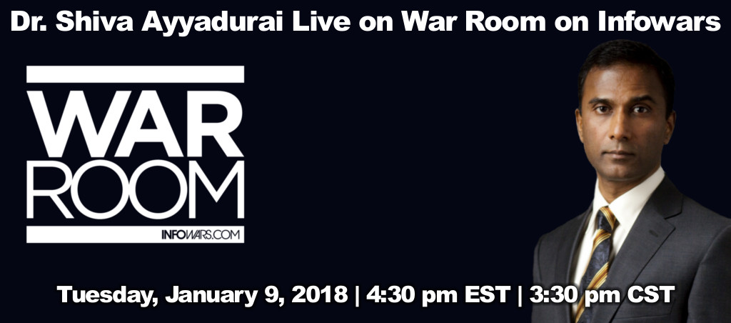 Dr. Shiva Ayyadurai Live On War Room On Infowars – January 9, 2018