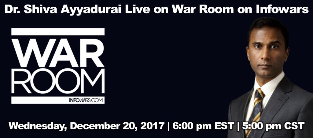 Dr. Shiva Ayyadurai Live On War Room On Infowars – December 20, 2017